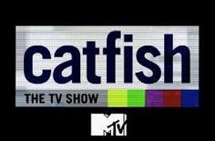 Catfish The TV Show